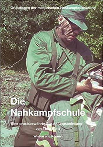 Die Nahkampfschule: Grundlagen der militärischen Nahkampfausbildung, Effektive Selbstverteidigung, Urban survival,city survival, Gray Man Ausrüstung, Gray Man Concept, Gray Man, activeriskshield