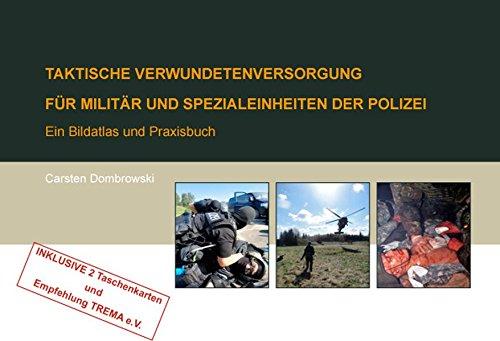 Taktische Verwundetenversorgung für Militär und Spezialeinheiten der Polizei: Bildatlas und Praxisbuch (Deutsch), ActiveRiskShield,Die Gray Man TOP Zehn Hobbies für den Ernstfall