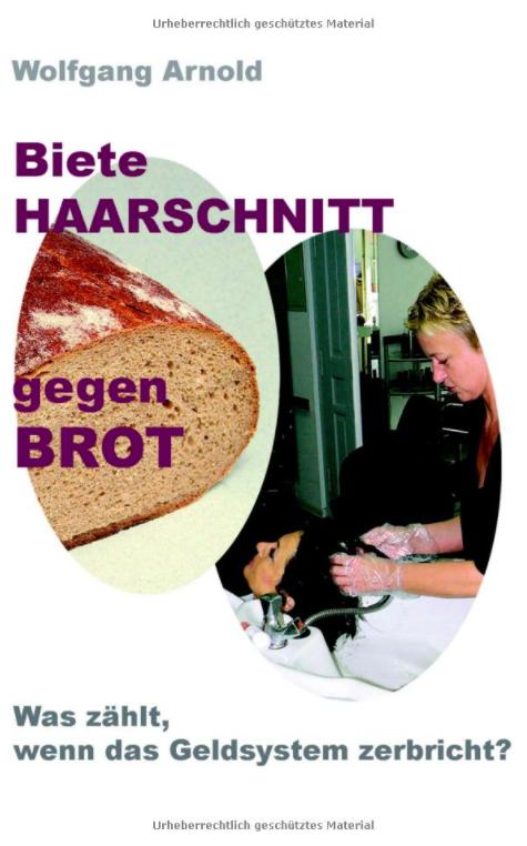 Tauschhandel in der Krise, Biete HAARSCHNITT gegen BROT: