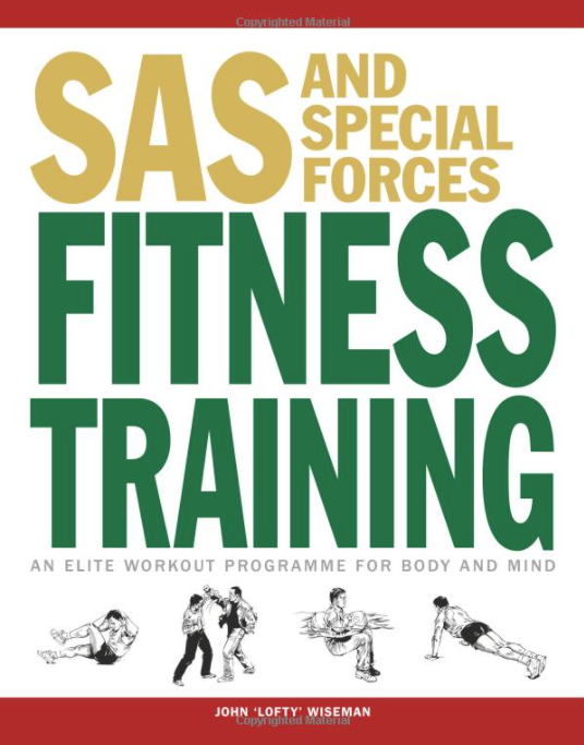 SAS and Special Forces Fitness Training: An Elite Workout Programme for Body and Mind (SAS Training Manual) (English) Taschenbuch – Illustriert, 14. März 2019, ActiveRiskShield,Die Gray Man TOP Zehn Hobbies für den Ernstfall