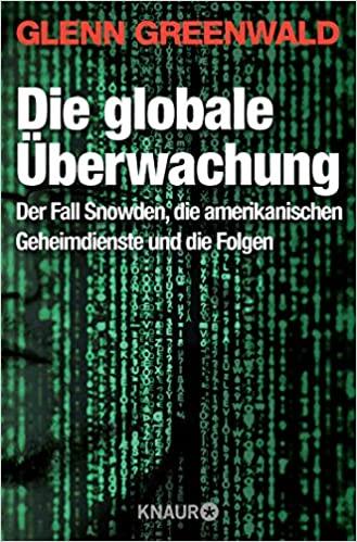 Der Fall Snowden, die amerikanischen Geheimdienste und die Folgen, Glenn Greenwald, Digitaler Gray Man