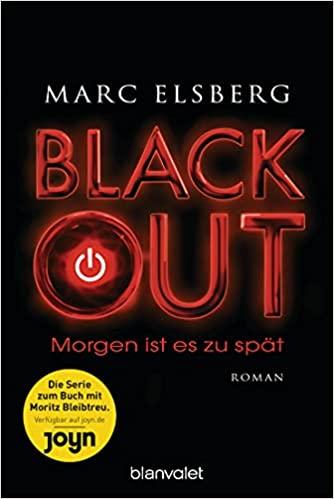 BLACKOUT - Morgen ist es zu spät: Roman Taschenbuch – 17. Juni 2013